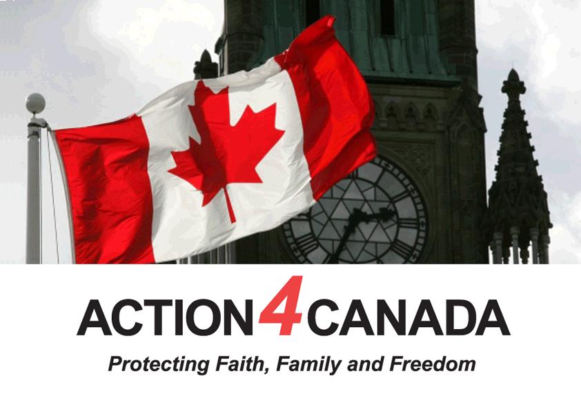 Action4Canada - protecting faith family & freedom Canada vs. Tyranny
